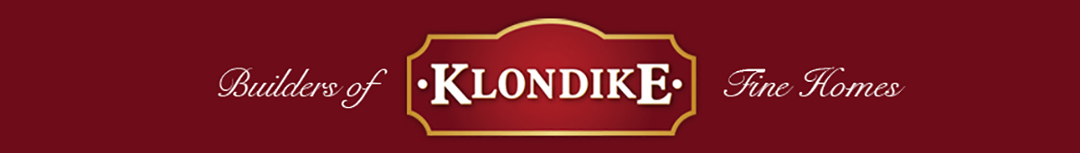 Klondike-Builders of Fine Homes